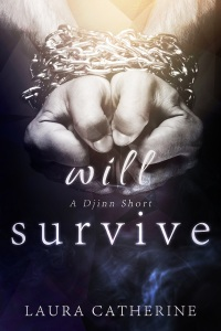 Will Survive - Laura Catherine