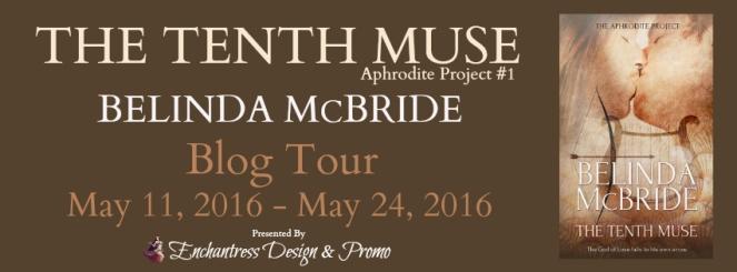 The Tenth Muse by Belinda McBride Blog Tour Banner