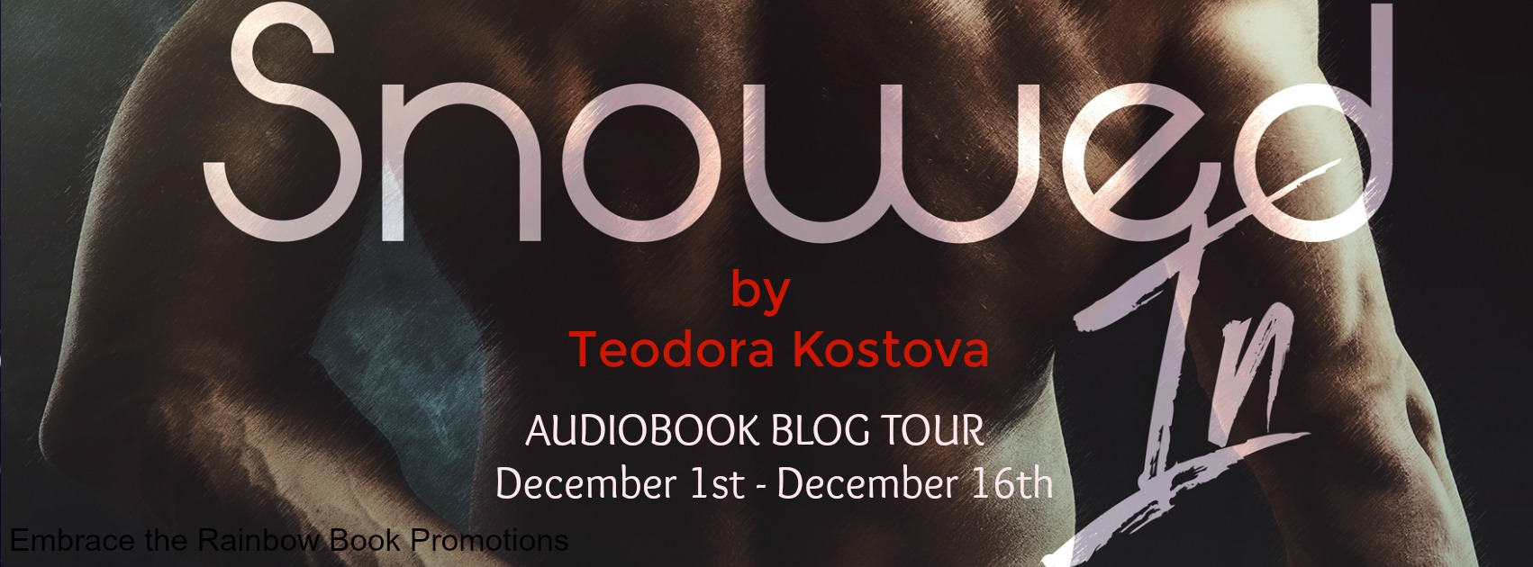 Audio Book Tour: Exclusive Excerpt & Giveaway Teodora Kostova - Snowed In