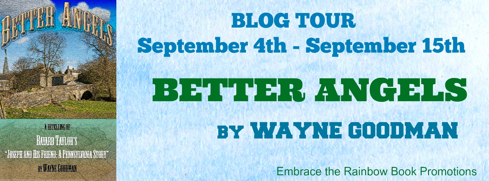 Blog Tour: Guestpost, Excerpt & Giveaway -- Wayne Goodman - Better Angels