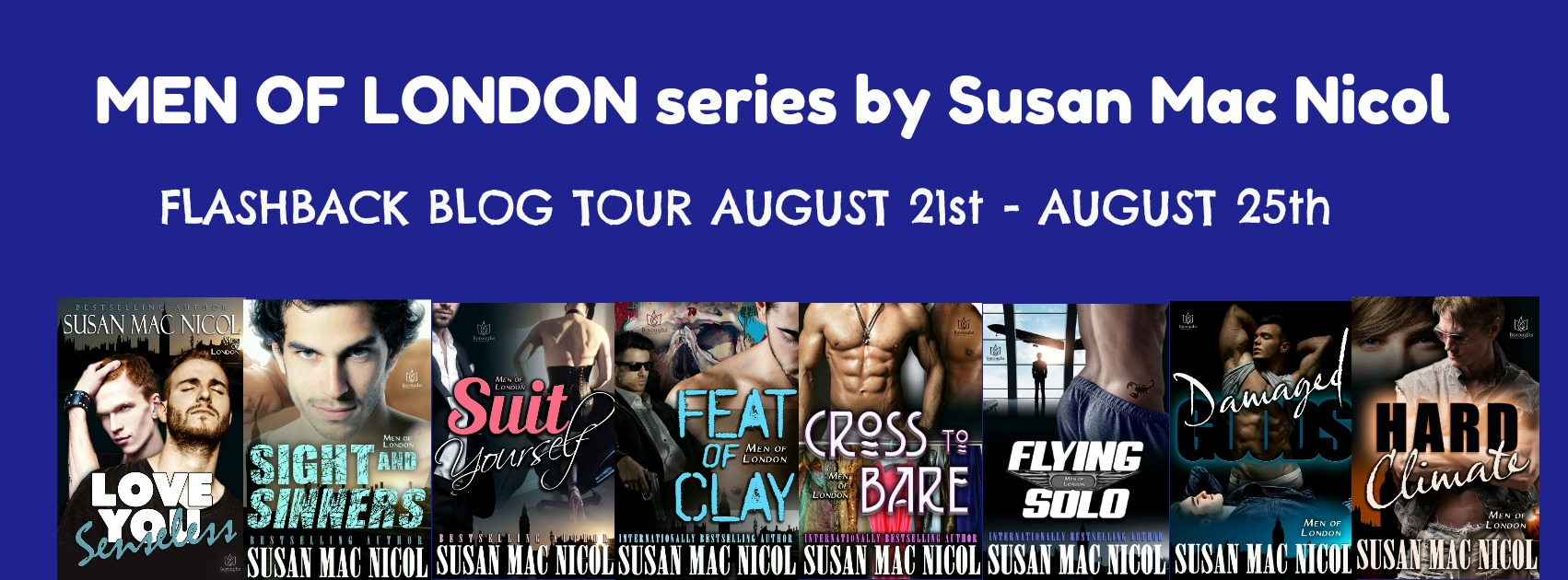 Blog Tour: Guestpost, Excerpt & Giveaway -- Men of London Series by Susan Mac Nicol
